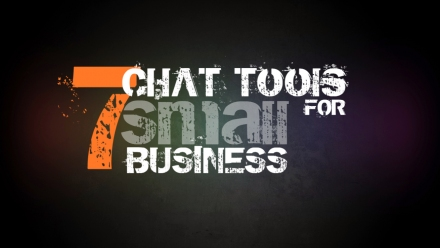 7 Chat Tools For Small Business